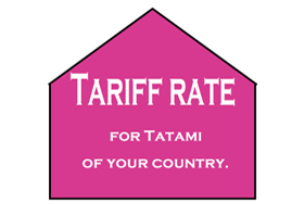 Tariff rate for Tatami of your country